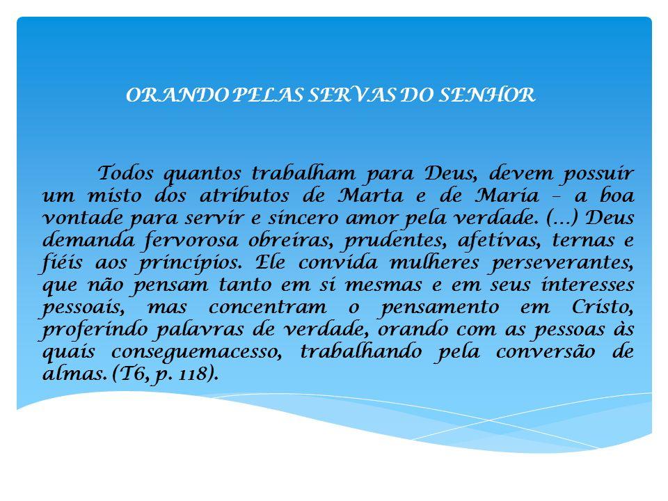 ORANDO PELAS SERVAS DO SENHOR