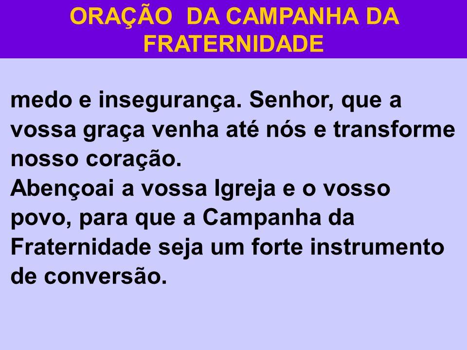 ORAÇÃO DA CAMPANHA DA FRATERNIDADE