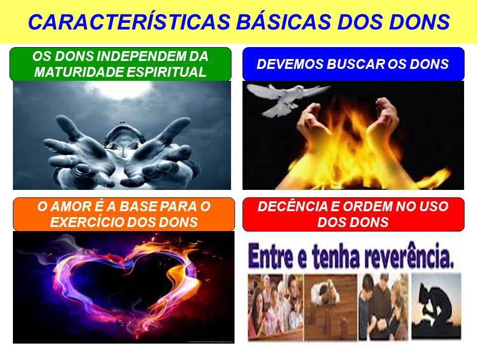 CARACTERÍSTICAS BÁSICAS DOS DONS