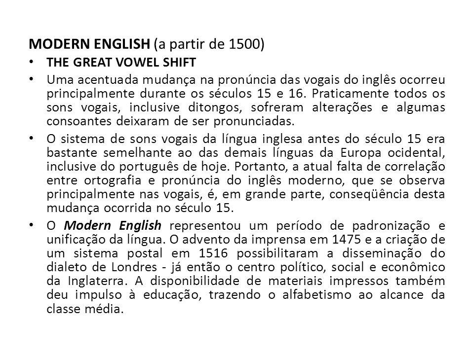 MODERN ENGLISH (a partir de 1500)