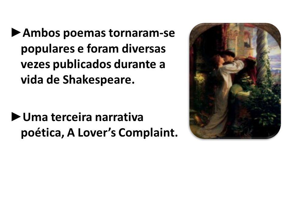 Uma terceira narrativa poética, A Lover's Complaint.