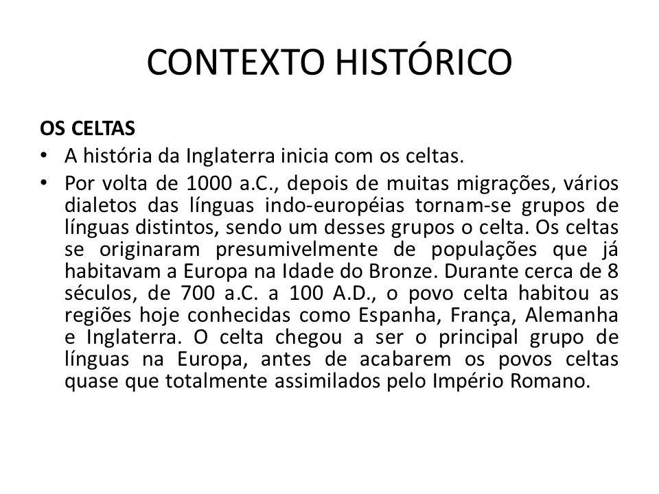 CONTEXTO HISTÓRICO OS CELTAS