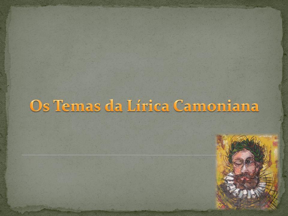 Os Temas da Lírica Camoniana
