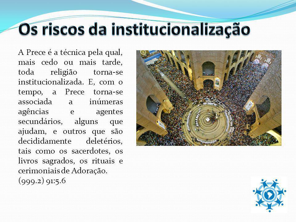 Os riscos da institucionalização