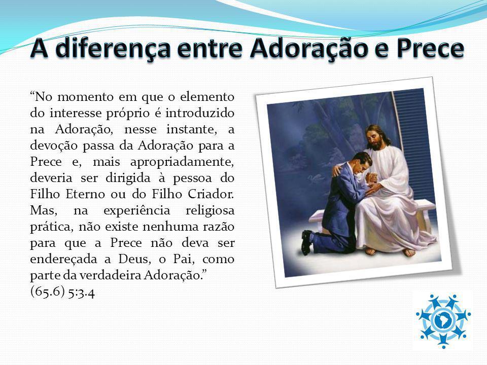 A diferença entre Adoração e Prece