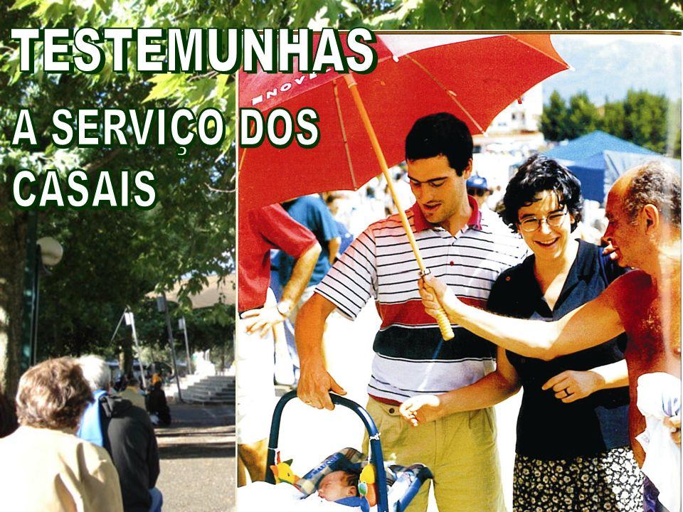 TESTEMUNHAS A SERVIÇO DOS CASAIS