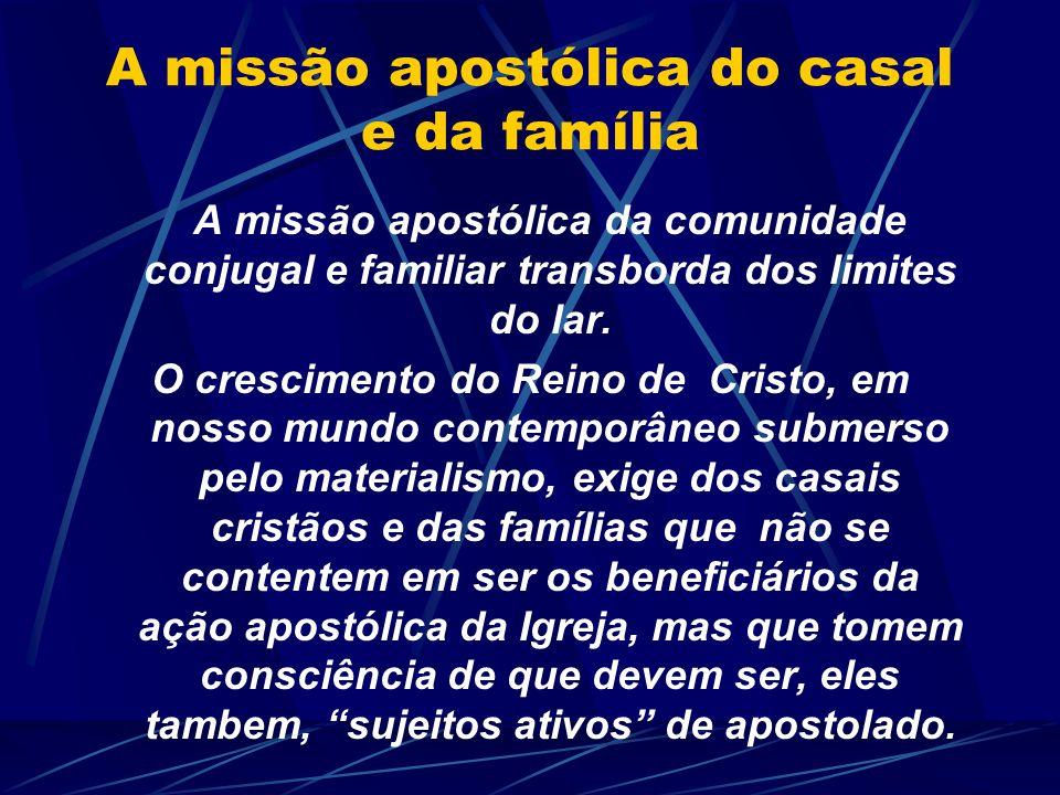 A missão apostólica do casal e da família