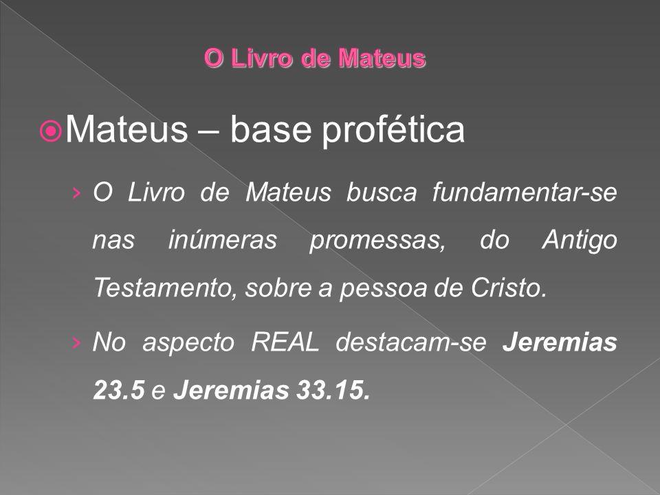 Mateus – base profética