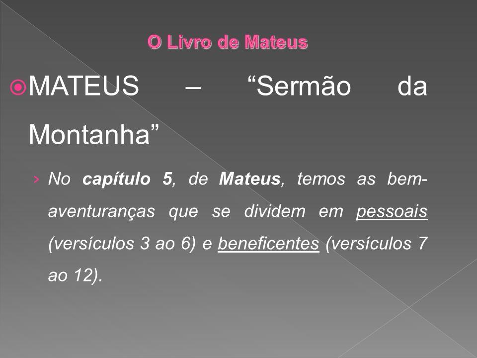 MATEUS – Sermão da Montanha