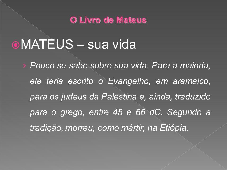 MATEUS – sua vida O Livro de Mateus