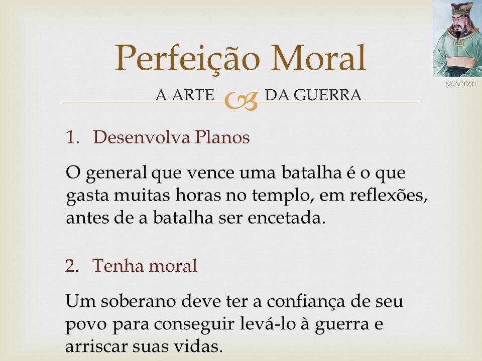 Perfeição Moral Desenvolva Planos