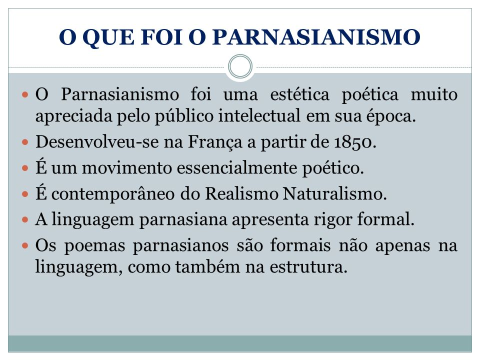 O QUE FOI O PARNASIANISMO