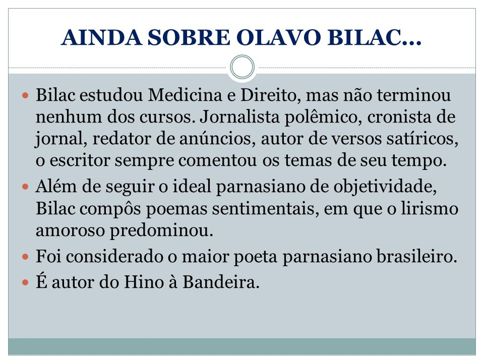 AINDA SOBRE OLAVO BILAC...