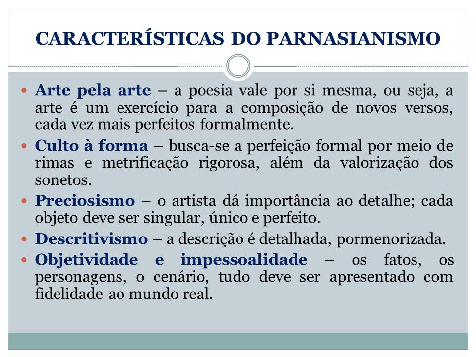 CARACTERÍSTICAS DO PARNASIANISMO