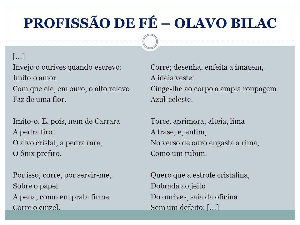 PROFISSÃO DE FÉ – OLAVO BILAC