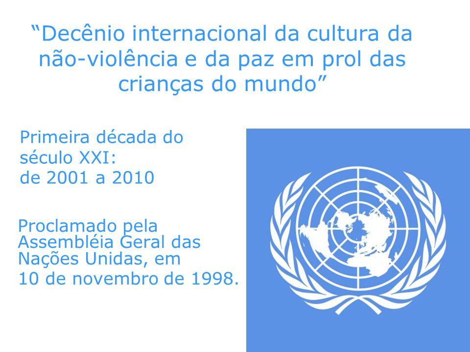Decênio internacional da cultura da não-violência e da paz em prol das crianças do mundo