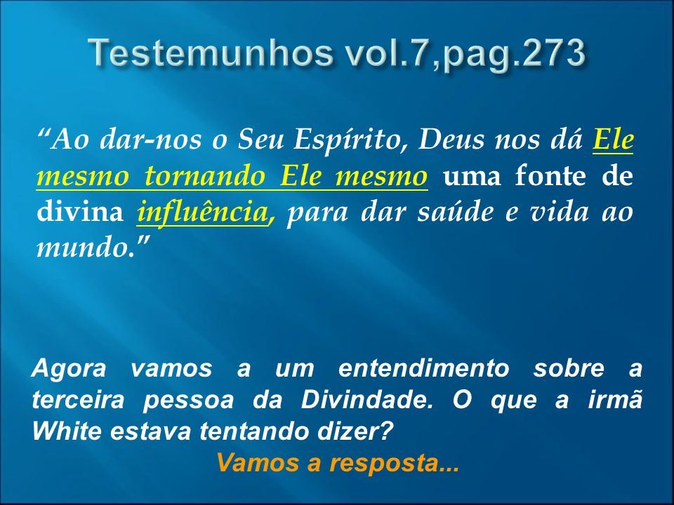 Testemunhos vol.7,pag.273