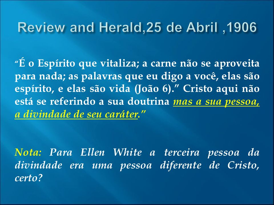 Review and Herald,25 de Abril ,1906