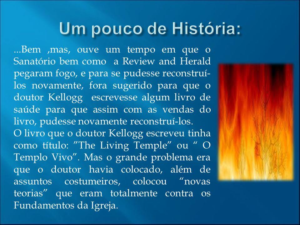 Um pouco de História: