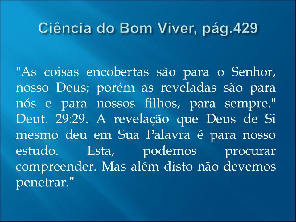 Ciência do Bom Viver, pág.429