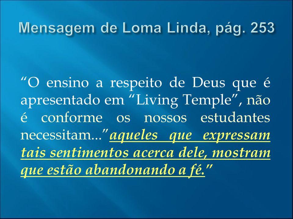 Mensagem de Loma Linda, pág. 253