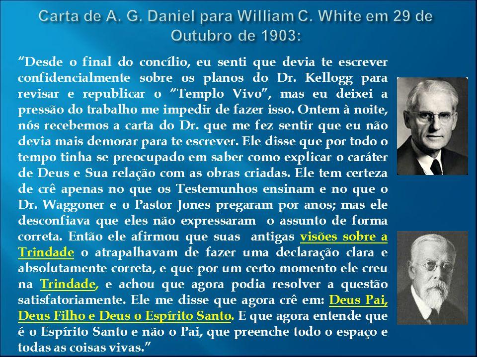 Carta de A. G. Daniel para William C. White em 29 de Outubro de 1903:
