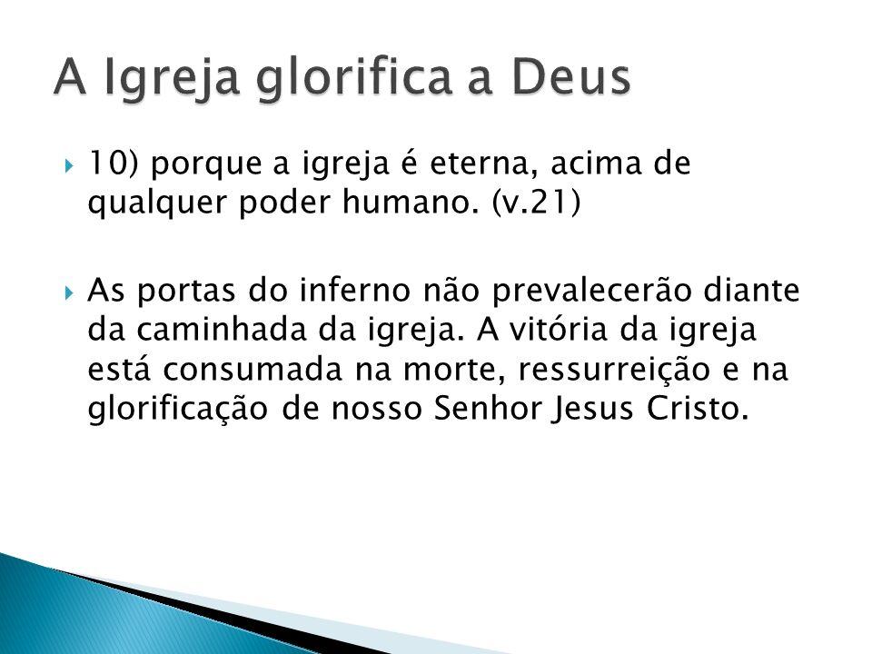 A Igreja glorifica a Deus