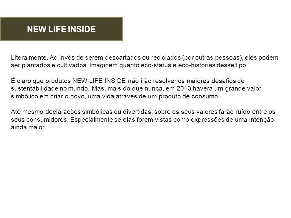 NEW LIFE INSIDE