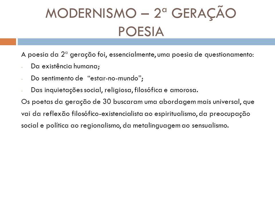 MODERNISMO – 2ª GERAÇÃO POESIA