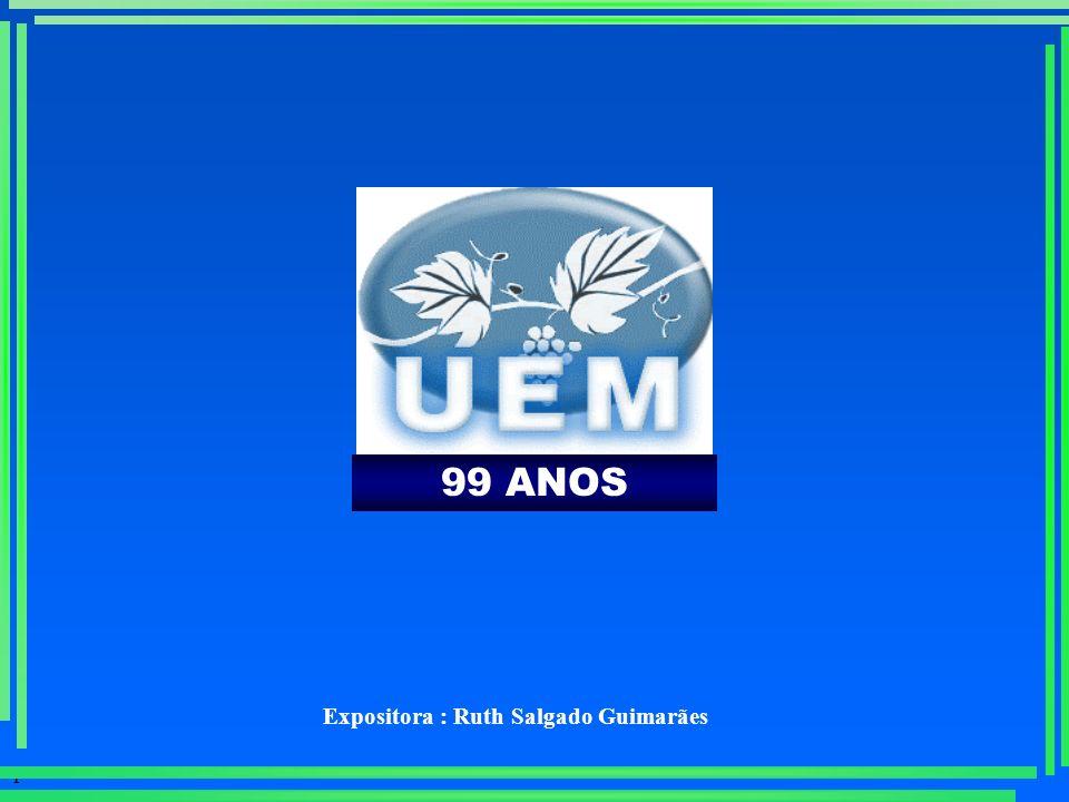99 ANOS Expositora : Ruth Salgado Guimarães