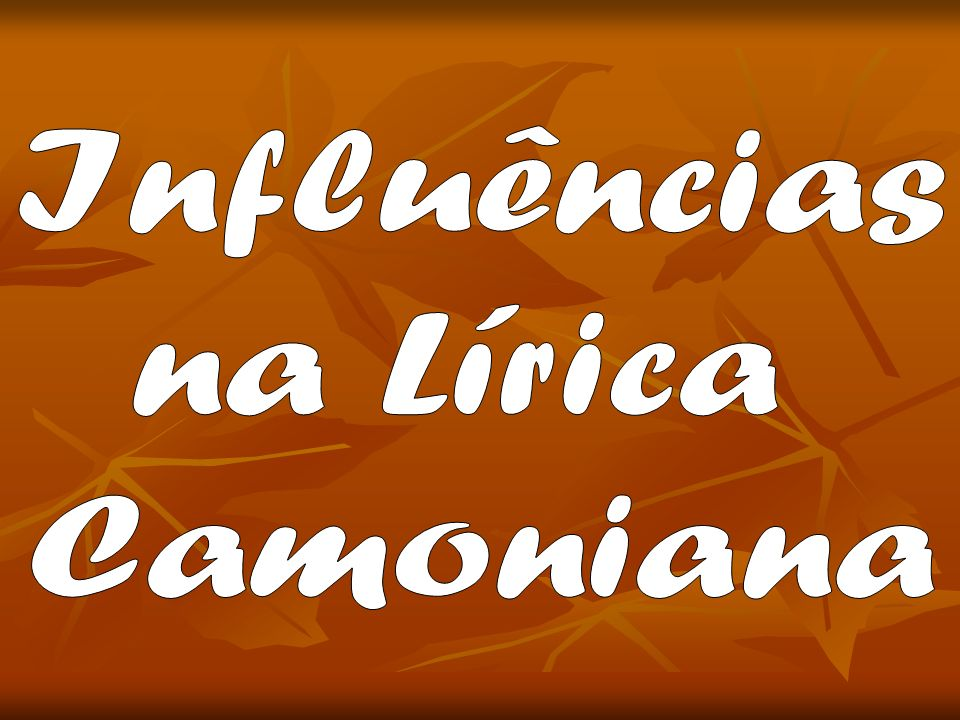 Influências na Lírica Camoniana