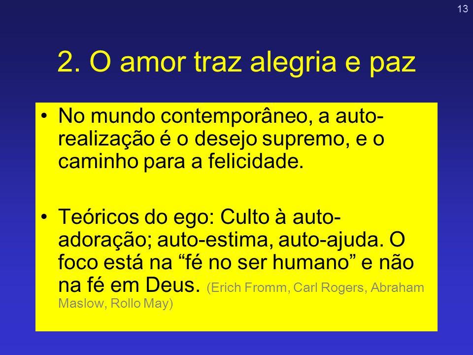 2. O amor traz alegria e paz