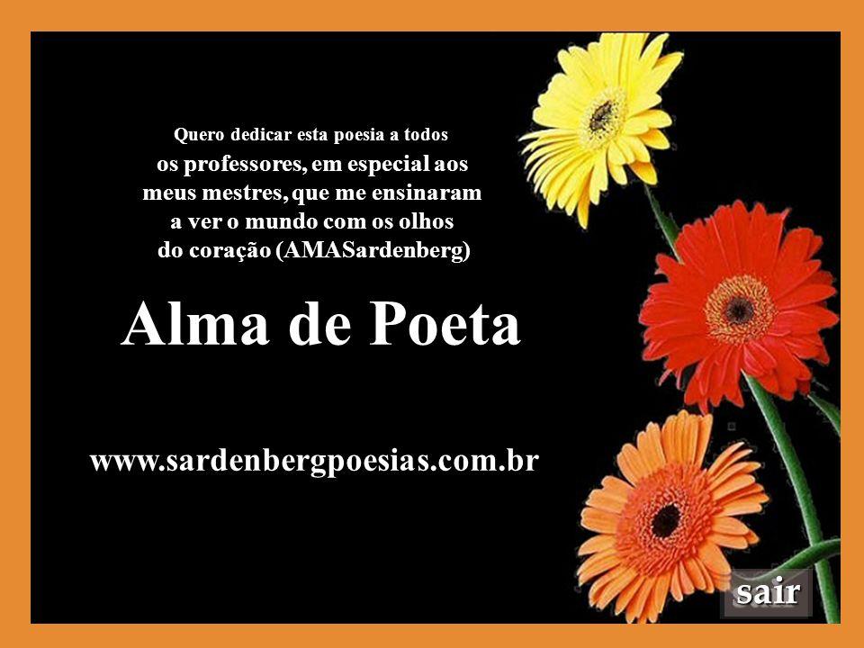 Alma de Poeta sair www.sardenbergpoesias.com.br