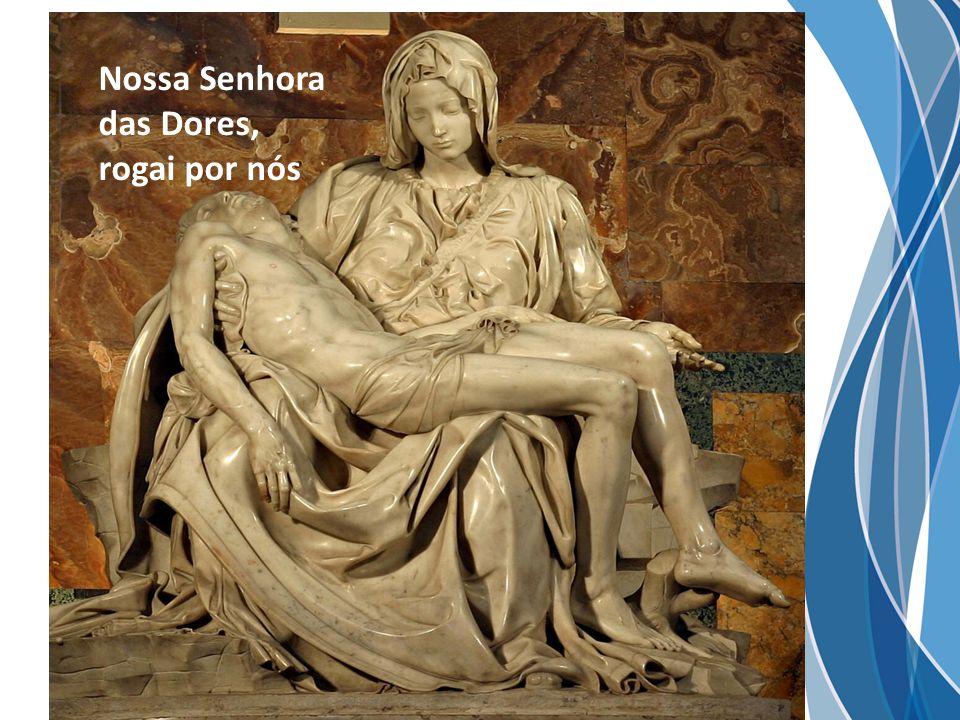 Nossa Senhora das Dores,