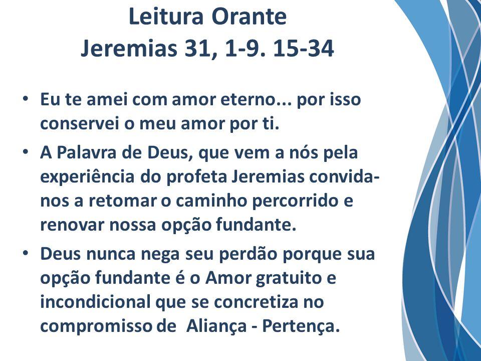 Leitura Orante Jeremias 31, 1-9. 15-34
