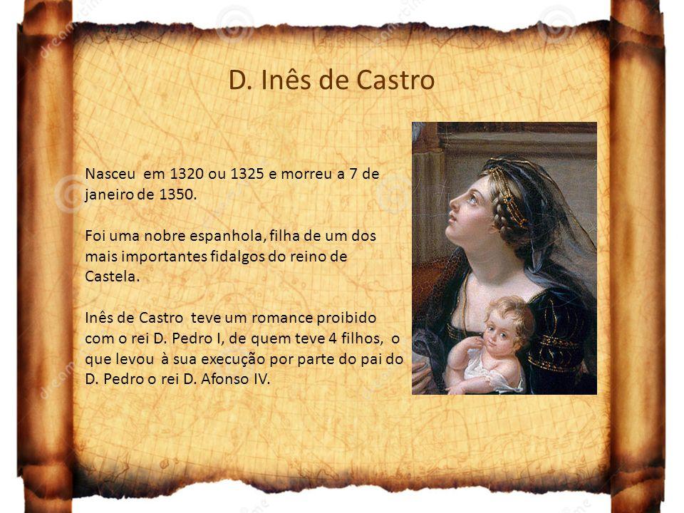 D. Inês de Castro