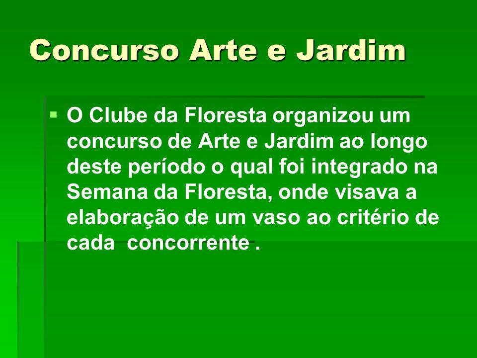 Concurso Arte e Jardim