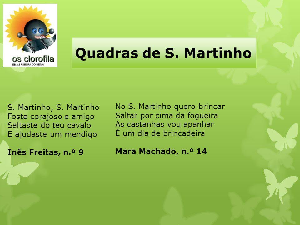 Quadras de S. Martinho S. Martinho, S. Martinho