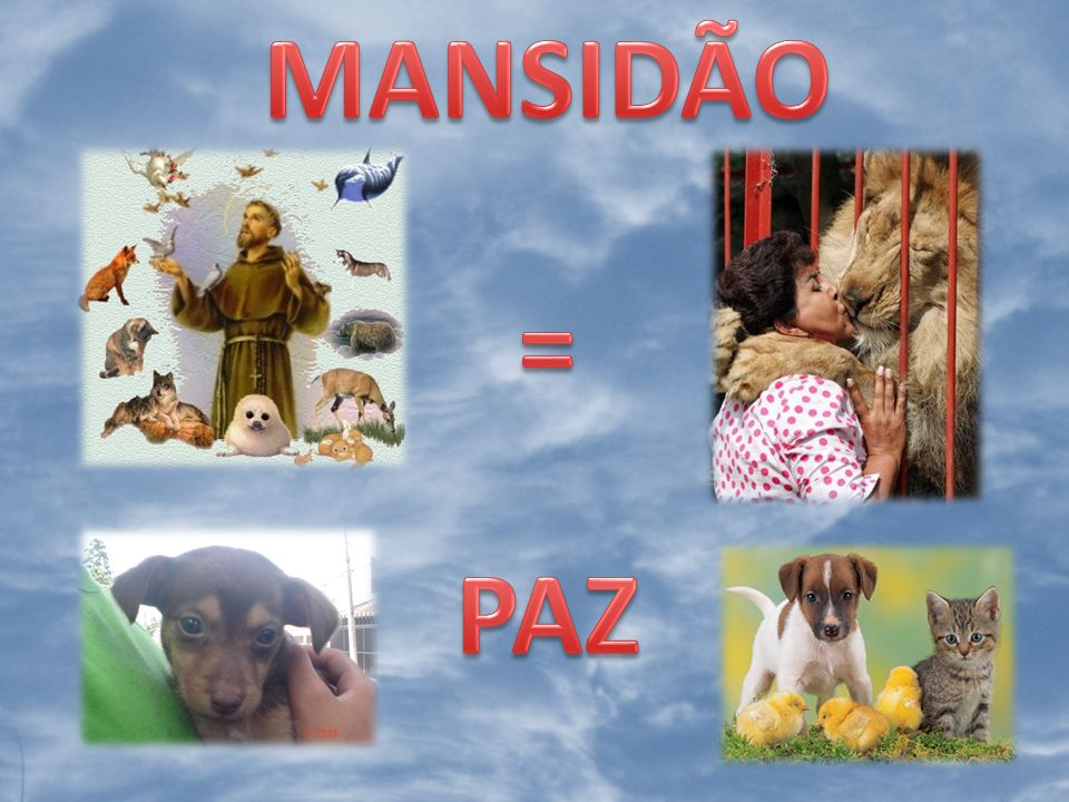 MANSIDÃO = PAZ