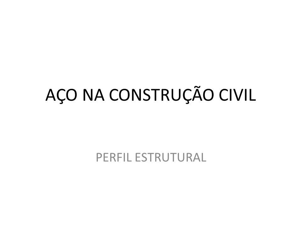 AÇO NA CONSTRUÇÃO CIVIL