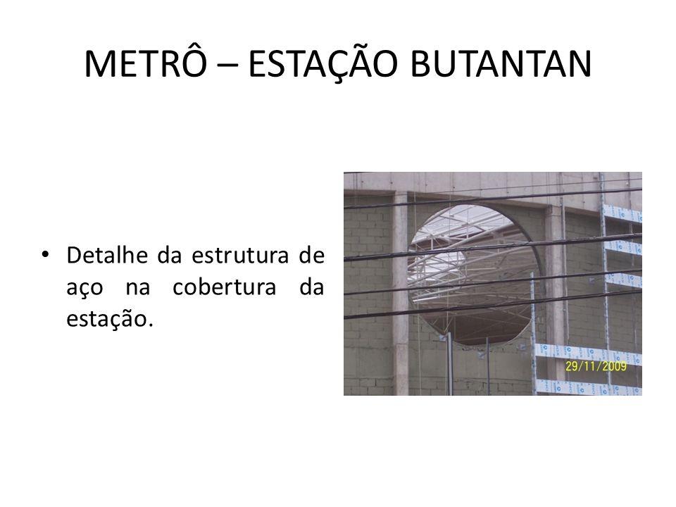 METRÔ – ESTAÇÃO BUTANTAN
