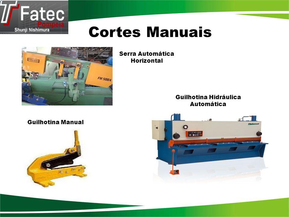 Cortes Manuais Serra Automática Horizontal