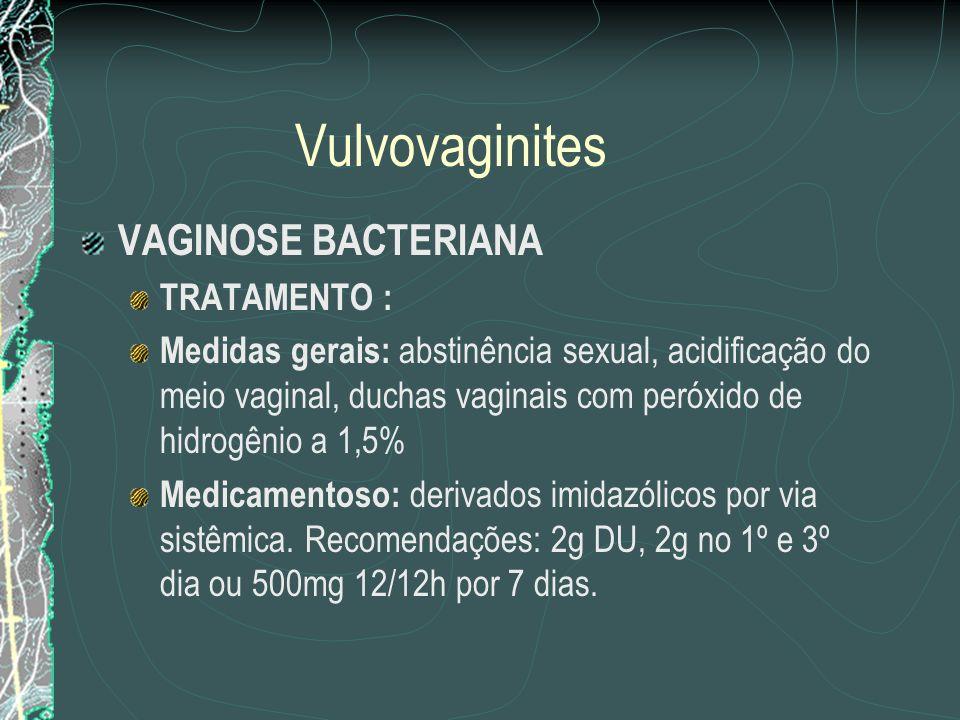 Vulvovaginites VAGINOSE BACTERIANA TRATAMENTO :