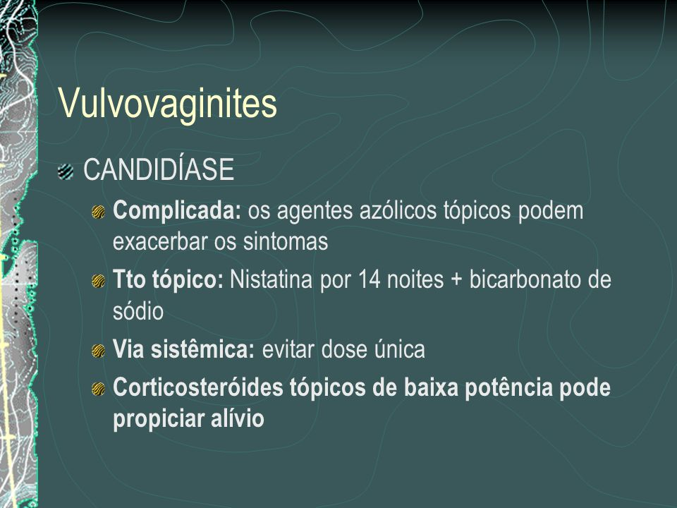 Vulvovaginites CANDIDÍASE