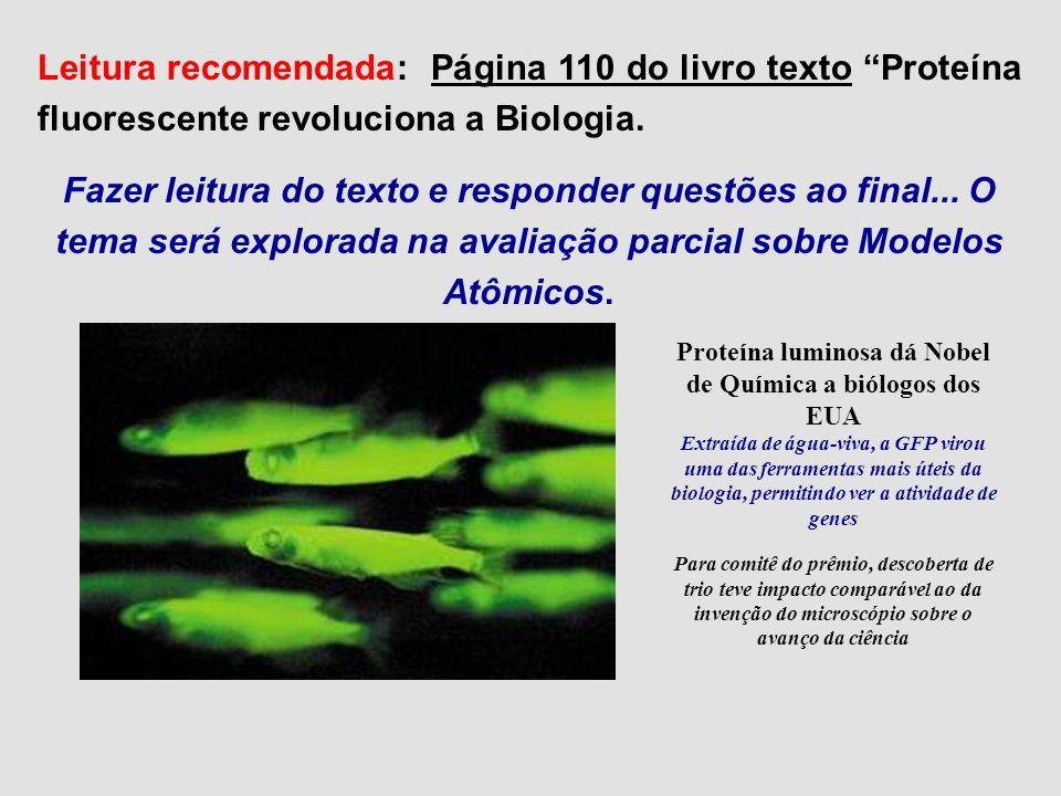 Proteína luminosa dá Nobel de Química a biólogos dos EUA