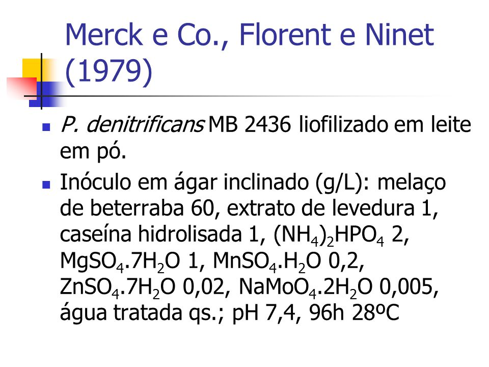 Merck e Co., Florent e Ninet (1979)