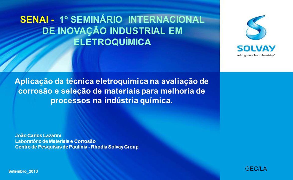 SENAI - 1º SEMINÁRIO INTERNACIONAL DE INOVAÇÃO INDUSTRIAL EM ELETROQUÍMICA