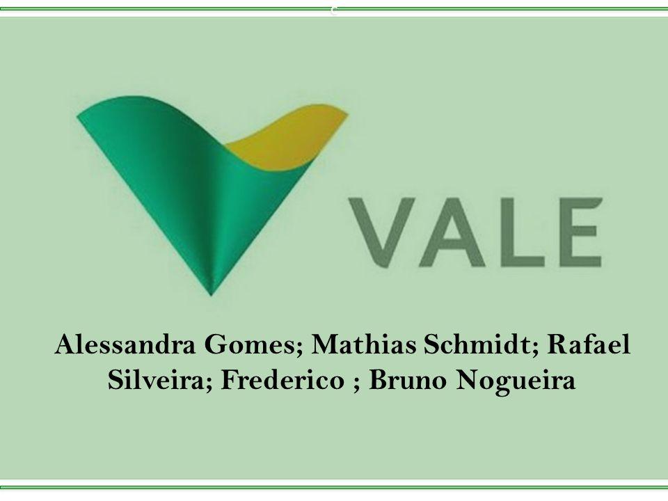 c Alessandra Gomes; Mathias Schmidt; Rafael Silveira; Frederico ; Bruno Nogueira