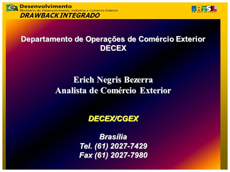 Erich Negris Bezerra Analista de Comércio Exterior