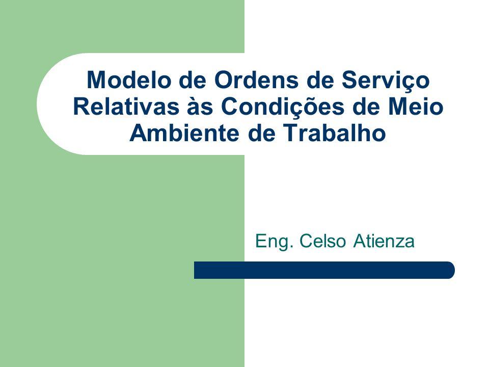 Modelo de Ordens de Serviço Relativas às Condições de Meio Ambiente de Trabalho